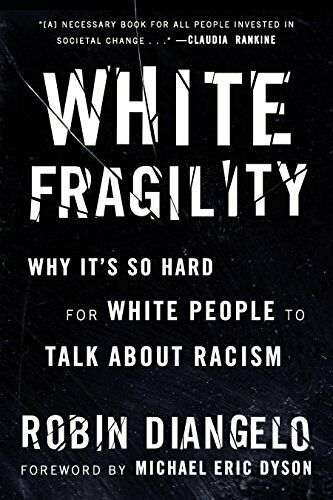 Review: White Fragility by Robin DiAngelo